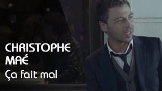 Смотреть клип Christophe Maé - Ca Fait Mal