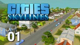 Cities Skylines #01 - Grundsteinlegung [Gameplay German Deutsch] [Let