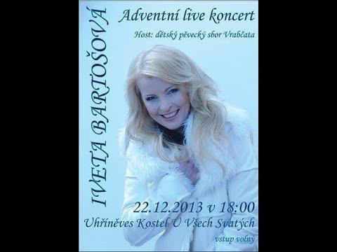 Iveta Bartošová - Adventní Live Vánoční Koncert