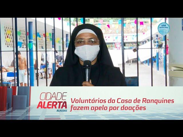 Voluntários da Casa de Ranquines fazem apelo por doações
