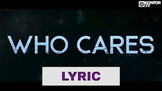 EDX - Who Cares (Official Lyric Video HD)