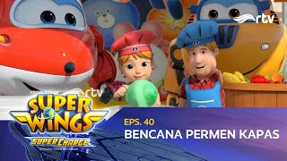 Super Wings Indonesia RTV : Bencana Permen Kapas | Season 4