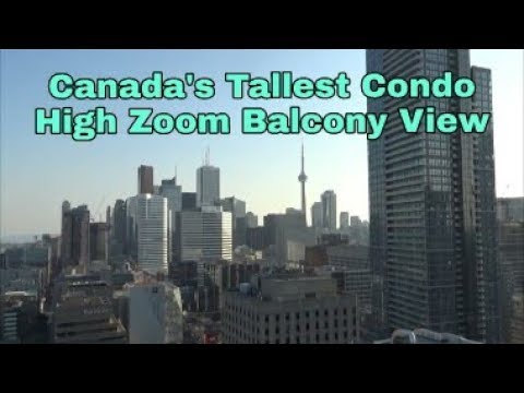 Canada's Tallest Condo | High  Zoom View from A Downtown  Toronto Balcony