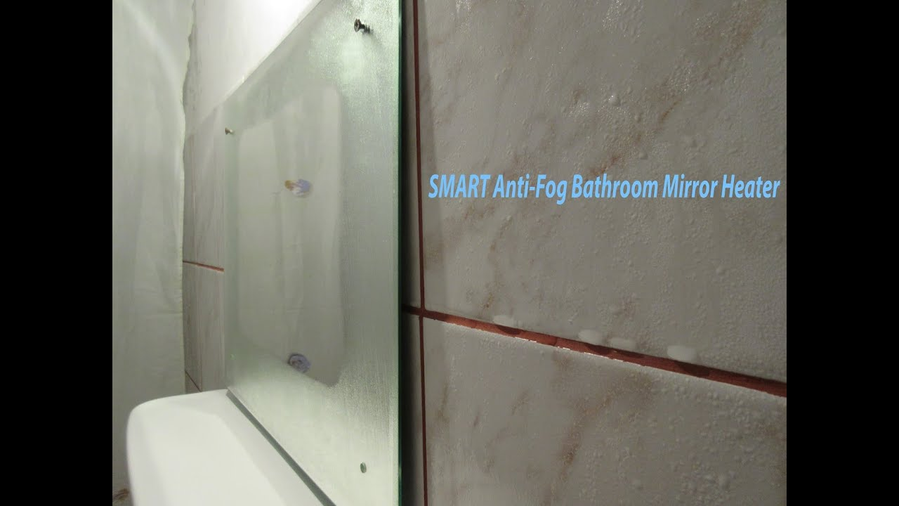 Smart Anti Fog Bathroom Mirror Heater Youtube
