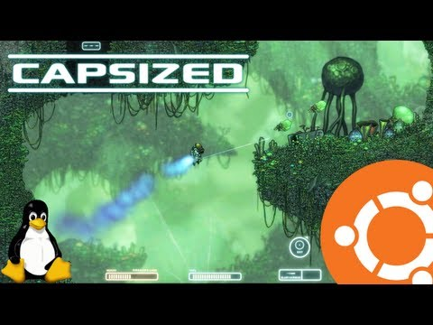 Capsized Gameplay On Ubuntu 13.04 Linux (Native)