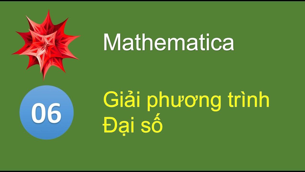 M06 - Giải phương trình hệ phương trình bất phương trình đại số