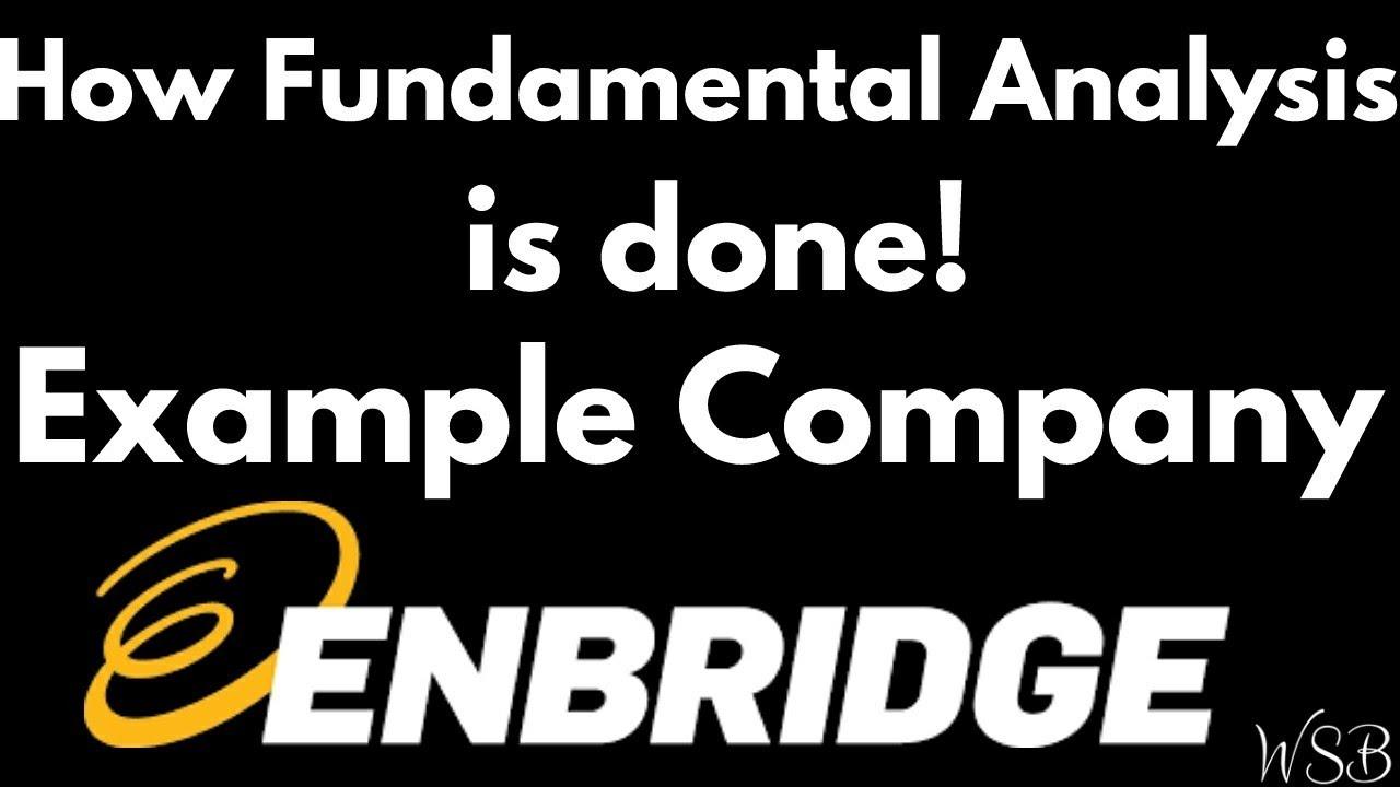 How fundamental analysis is done example company enbridge how fundamental analysis is done example company enbridge thecheapjerseys Choice Image