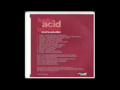 Grooveliker  - Laif Funky Acid Techno (2004)