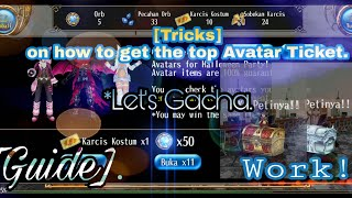 Toram Online - Trick's on how to get the top Avatar ticket? [Gacha Guide] Let's Gacha~