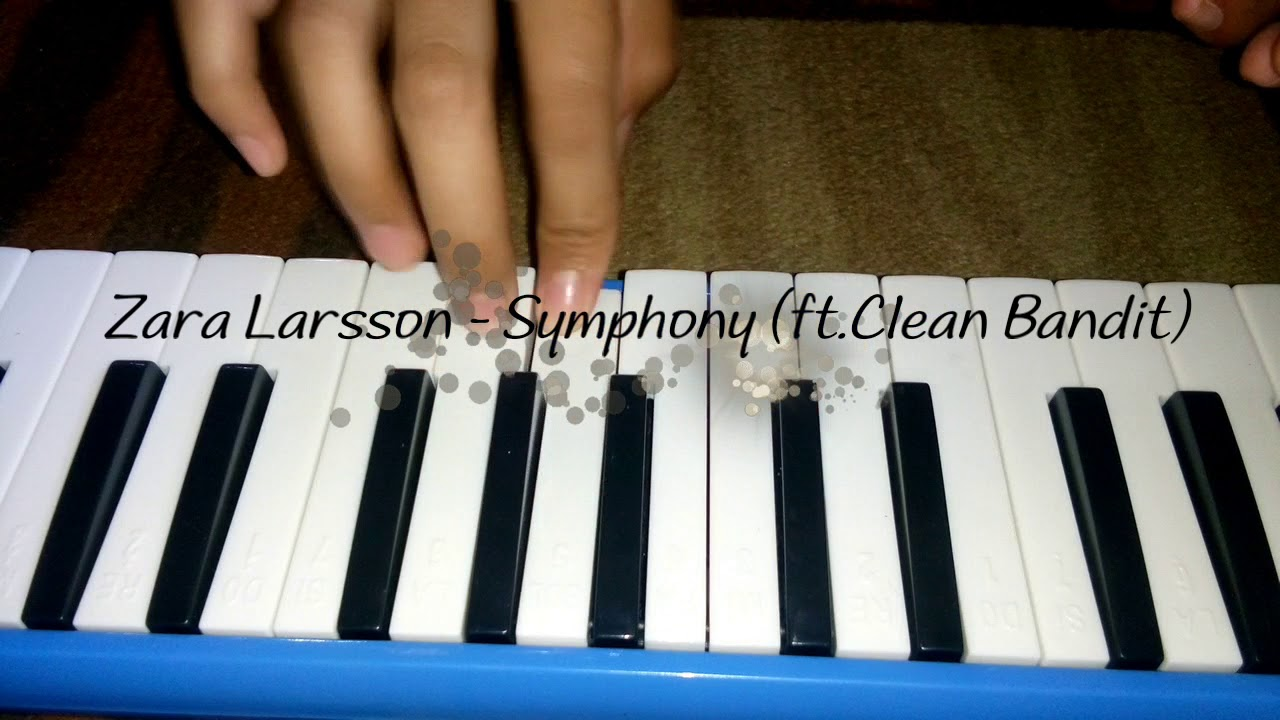 Zara Larsson Symphony Ft Clean Bandit Melodica Cover