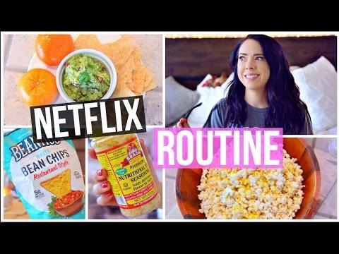 MY NETFLIX ROUTINE 2017! + 3 Easy Healthy Snacks!