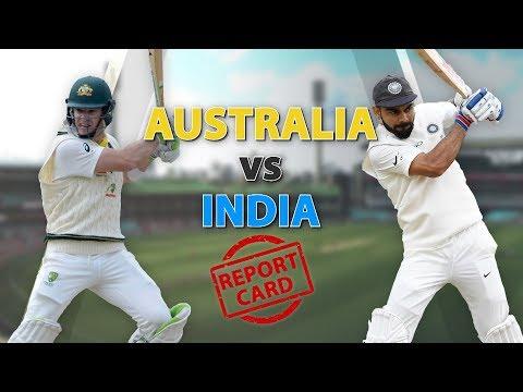 Australia Vs India, Test Series : Report Card