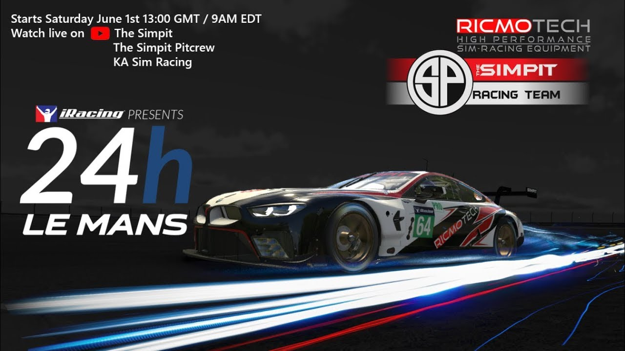 24 HOURS OF LE MANS - iRacing - Simpit Ricmotech Racing Team