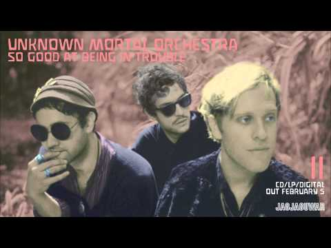 "Unknown Mortal Orchestra - ""So Good At Being In Trouble"" (Official Audio)"