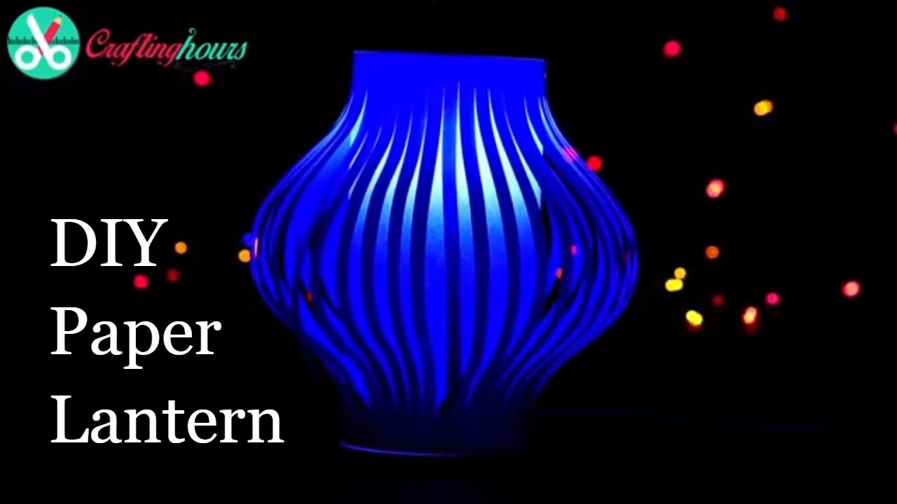 Diy Paper Lanterns Making Craft For Diwali Decoration Youtube