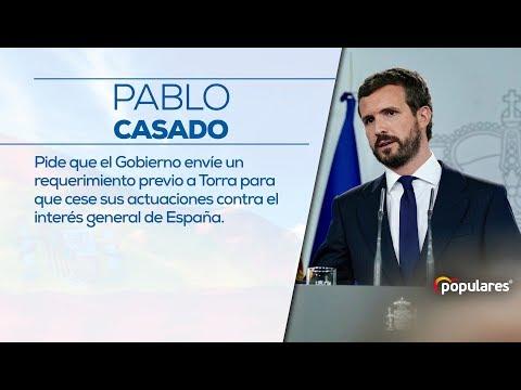 """Casado pide que el Gobierno envíe """"un requerimiento previo"""" a Torra"""