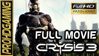Crysis 3 - Full Movie - Gameplay Walkthrough [Full HD]
