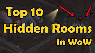 Top 10 Hidden Rooms in WoW