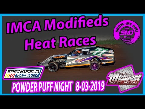 S03 E375 IMCA Modifieds Heat Races - POWDER PUFF NIGHT Springfield Raceway 08-03-2019