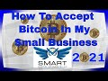 How to Accept In-Person Bitcoin Payments