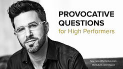 Provocative Questions For High Performers - Rich Litvin