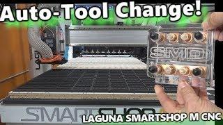 Auto-Tool Change in action! Laguna Smartshop M 4x8 CNC Router Table