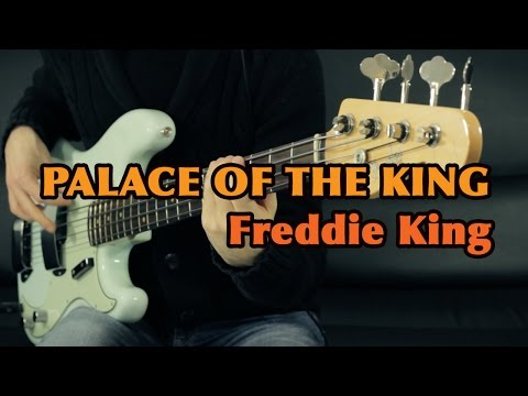 PALACE OF THE KING - Freddie King - Bass Cover /// Bruno Tauzin mp3