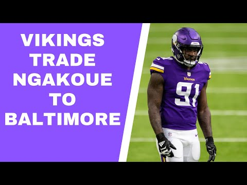 WOAH: MINNESOTA VIKINGS TRADE YANNICK NGAKOUE TO BALTIMORE RAVENS
