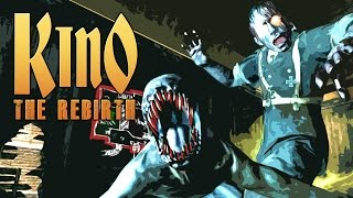 KINO: THE REBIRTH (Call of Duty Zombies Mod)