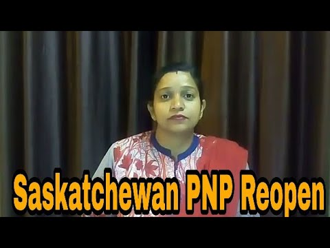Saskatchewan PNP Reopen - Saskatchewan Immigrant Nominee Program (SINP)