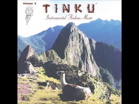 Tinku (Instrumental Andean Music) - El Condor Pasa