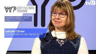 VYP. Isabelle Olivier, Co-fondatrice de Handi-Actif