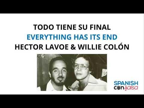 Todo Tiene Su Final ♫ Lyrics in Spanish and English