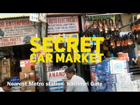 Kashmiri Gate Secret Car & Bike Accessories, Spare Parts Market Delhi Cheapest Ever Old Delhi
