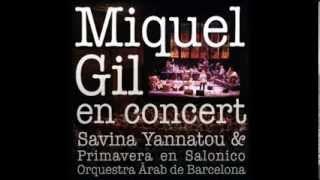 Miquel Gil - En Concert (Full Album)