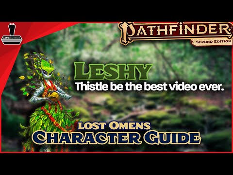 Pathfinder 2E Lost Omens Character Guide - Leshy   GameGorgon