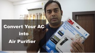 Convert your AC into Air Purifier | 3M Filtrete Anti Pollution Filter
