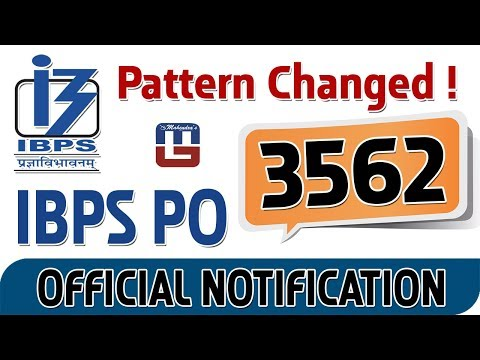 IBPS PO 2017 Exam Pattern Changed | Official Notification Declared
