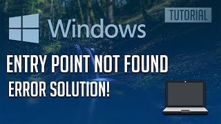 How to Fix ''Entry Point Not Found'' Error in Windows 10,8,7 - 【2019】