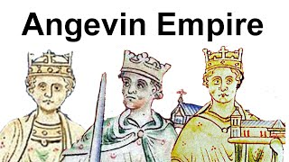 The Angevin Empire in Western Europe (1154–1214)