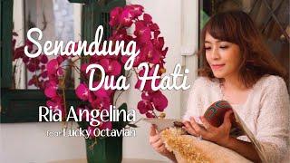 Ria Angelina feat. Lucky Octavian - Senandung Dua Hati (Video Clip)