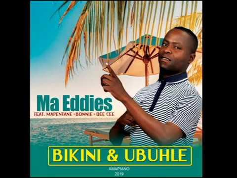 Ma Eddies ft. Bonnie x Dee Cee x Mapentane