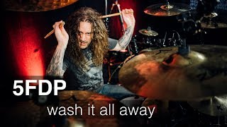 FIVE FINGER DEATH PUNCH - WASH IT ALL AWAY - DRUM COVER