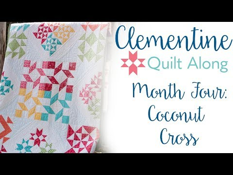 Clementine Quilt Along Month Four – Coconut Cross – Fat Quarter Shop – benefiting St. Jude's