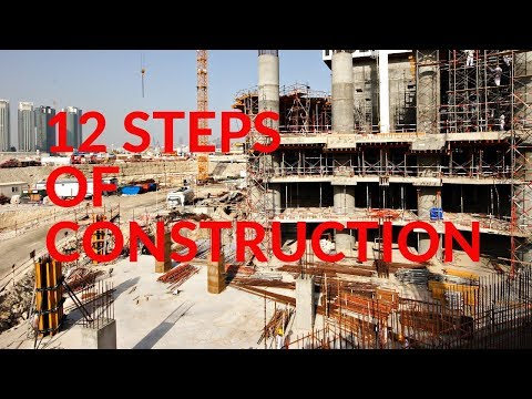 12 Steps of Construction