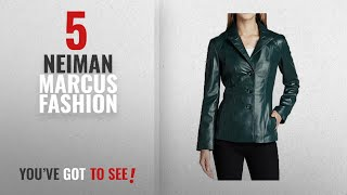 Neiman Marcus Top 10 Women Fashion Items | New & Popular 2018