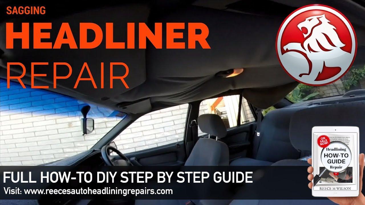 Holden Commodore Rooflining Vn Vp Vr Vs Sagging Headliner