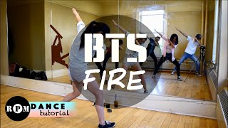 "BTS ""Fire"" Dance Tutorial (Intro, Chorus, Quickstep)"