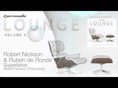 Robert Nickson & Ruben de Ronde  Superlative (Robert Nickson Chillout Mix)