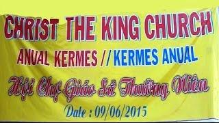 CHRIST THE KING CHURCH Anual Kermes // Kermes Anual-09-06-2015